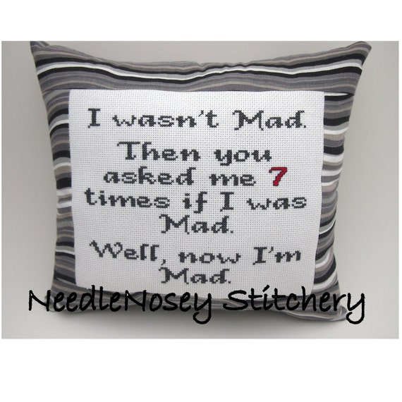 Cross Stitch Pillow Funny Quote, Gray Pillow, Mad Quote