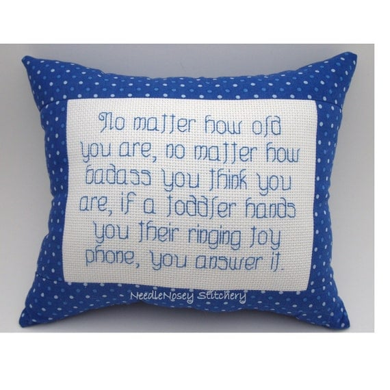 Cross Stitch Pillow Funny Quote, Blue Pillow, Toddler Quote, Parenting Quote