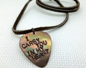 Personalized Guitar Pick -Mens Guitar Pick Necklace - I carry you in my heart - Leather Necklace