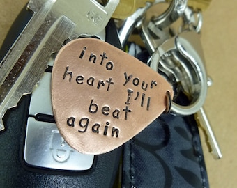 "Guitar Pick Keychain - Hand Stamped Copper Guitar Pick Keychain ""into your heart I'll beat again"" Dave Matthews Band Quote"