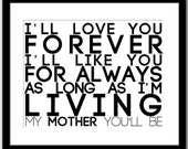 Mothers Day Typography Print - I'll Love You Forever :)