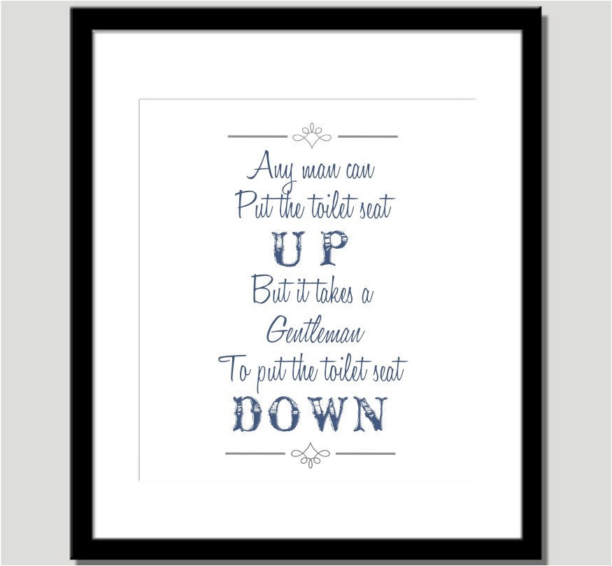 Bathroom Print An elegant reminder for men to by CoCoStineDesigns: https://www.etsy.com/listing/94778063/bathroom-print-an-elegant...