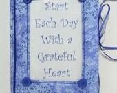 """Gratitude Journal """"Start Each Day With a Grateful Heart"""""""
