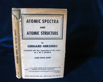 Atomic Spectra and Atomic Structure by Gerhard Herzberg - 2nd Revised Edition