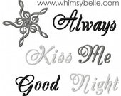 Always Kiss Me Good Night with Whimsy Star Machine Embroidery Design Fits hoops 5x7