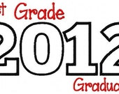 2012 First Grade Graduate Applique Machine Embroidery Design Fits hoops 4x4 and 5x7