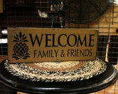 Welcome Family & Friends Pineapple Primitive Distressed Shelf Sitter Sign