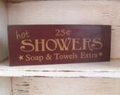 Hot Showers Primitive Distressed Shelf Sitter Sign