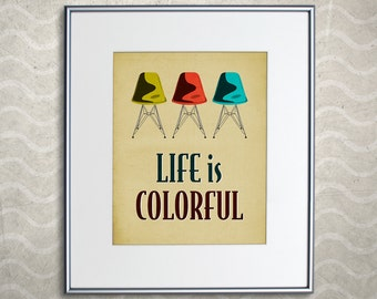 SALE - Eames DSR Chair Print - Retro Home Decor Poster - Life is Colorful 8x10""