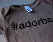 Hashtag adorbs baby one piece / Organic / Cinder Color / American Apparel