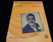 1942 Vintage Sheet Music, Don't Get Around Much Anymore