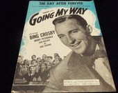 1944 Vintage Sheet Music, The Day After Forever, Going My Way