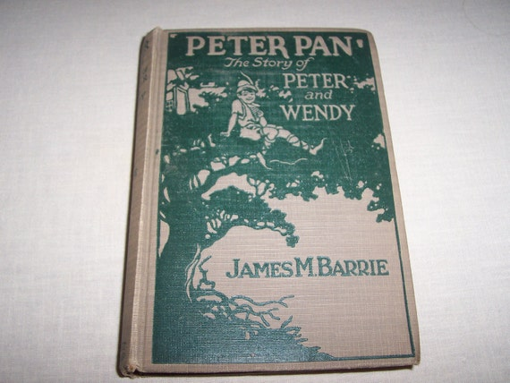 1911  edition of Peter Pan The Story of Peter and Wendy by James M Barrie