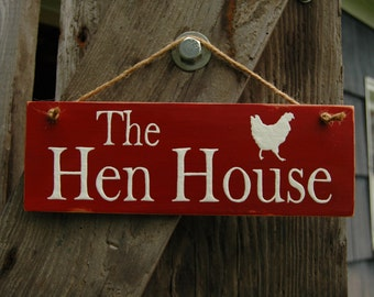 The Hen House, wood sign