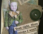Art Card Victorian primitive ATC mixed media assemblage collage OOAK quote hanging tag vintage button old lace boy bookmark
