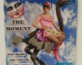 Collage Canvas Digital Altered Art Retro Vintage OOAK.  The Moment you doubt you can fly