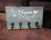 Our Nest is Blessed - Key Holder - Key Hanger - Distressed Wooden Sign