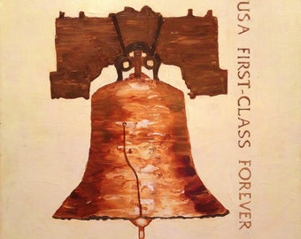 SALE SALE Large Original Oil Painting FIRST-Class Stamp Liberty Bell, artist Judie Mulkey