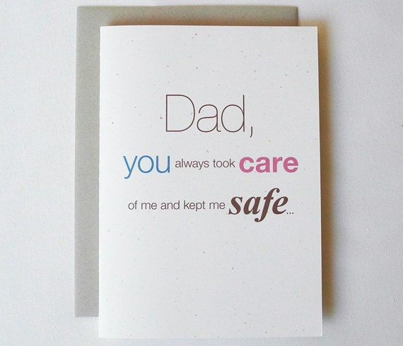 Fathers Day Card Funny Dad, you always took care of me and kept me safe...