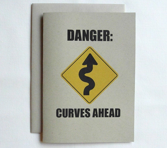 Love Card Funny Mature Danger Curves Ahead