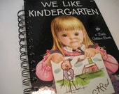 Vintage We Like Kindergarten Little Golden Book Recycled Journal