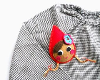 Felt pin brooch for kids Little Red Riding Hood brooch Kids jewelry Girls brooch Spring accessory
