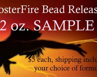 FosterFire Bead Release SAMPLE, 2 oz. Flame or Air Dry - your choice of formula