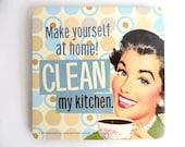 Large CLEAN MY KITCHEN Retro Coaster Refrigerator Magnet