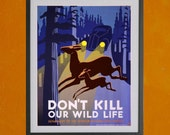 Don't Kill Our Wildlife, 1938 - 8.5 x 11 Poster Print - also available in 13x19 - see listing details