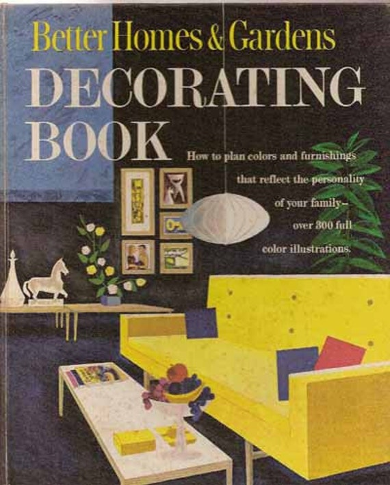 1961 MID CENTURY MODERN Decorating Book Better Homes Gardens
