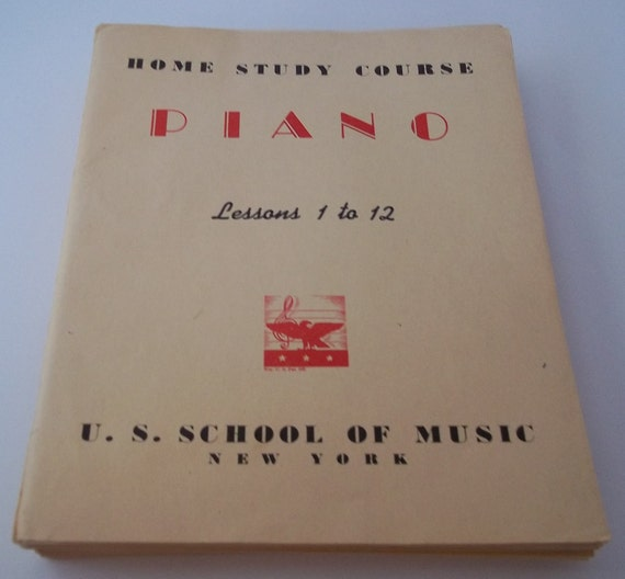 Learn to Play Piano 1940's U.S. School of Music Piano Home Study Course