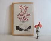 Vintage Book The Sex Life Of The Foot And Shoe
