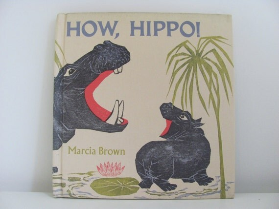 How Hippo 1969 Childrens Book