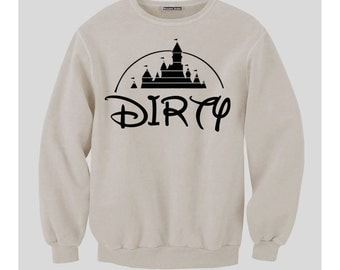Disney Gets Dirty Sweatshirt