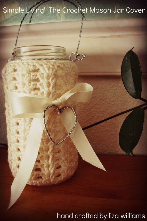 Simple Living The Crochet Mason Jar Cover