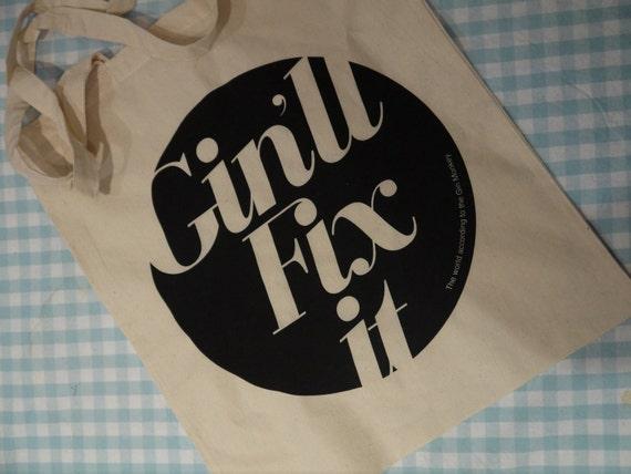 Gin'll Fix It Tote Bag