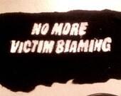 "Feminist ""No More Victim Blaming"" Punk Riot Grrrl Patch"