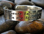 graduation bracelet - The future belongs to those who believe in the beauty of their dreams