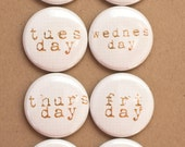 Project Life Flair Buttons - Days of the Week flair - A week in the Life Flair