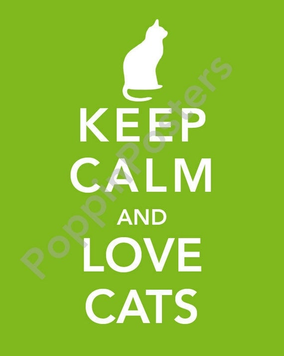 Keep Calm And Love Cats Poster Keep Calm And Love Cats Poster