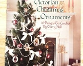 Victorian Christmas Ornaments by Leisure Arts No. 630 Crochet Doily Pattern Leaflet 1988 FREE SHIPPING