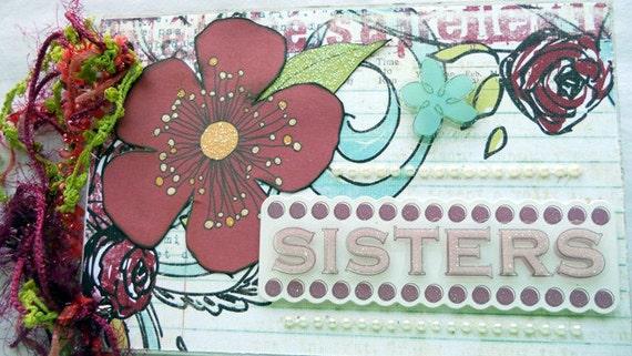Premade 4x6 Mini  Album- Sisters Mini album-Mothers Day Gift--Gift Album-Memory Album-Scrapbook Album