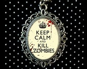 Keep Calm & Kill Zombies Necklace