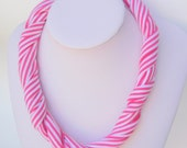 Braided Necklace scarf.  Pink and White stripes, Fabric Necklace