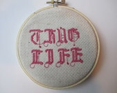 Thug Life - Counted Cross Stitch Home Decor