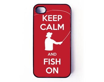 iPhone Case - Keep Calm and Fish On for iPhone 6, iPhone 5/5s or iPhone 4/4s, Samsung Galaxy S6, Galaxy S5, Galaxy S4, Galaxy S3