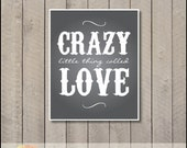 Crazy little thing called LOVE print - 8 x 10 - grey - cute for newlywed or gender neutral nursery
