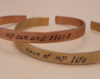 Game of Thrones Inspired - My Sun And Stars & Moon Of My Life - A Pair of Hand Stamped Bracelets in Copper or Brass