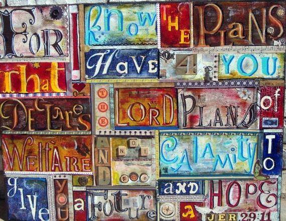 20 x 30  Jeremiah  29: 11 Large Original Mixed media collage on canvas.