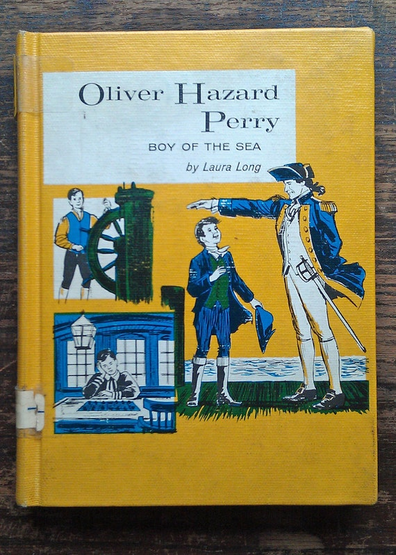 Childhood of Famous Americans Oliver Hazard Perry Biography